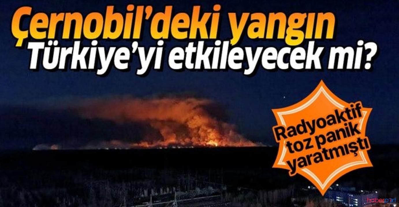 Çernobil'deki radyoaktif toz Türkiye'yi etkileyecek mi? Prof. Dr. Toros yanıtladı