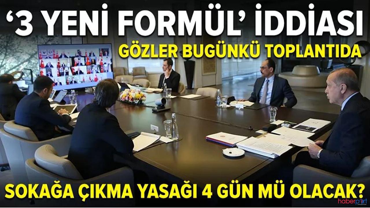 Erdoğan bugün kabinesini topluyor! Sokağa çıkma yasaklarına devam edilecek mi? Gözler bu toplantıda