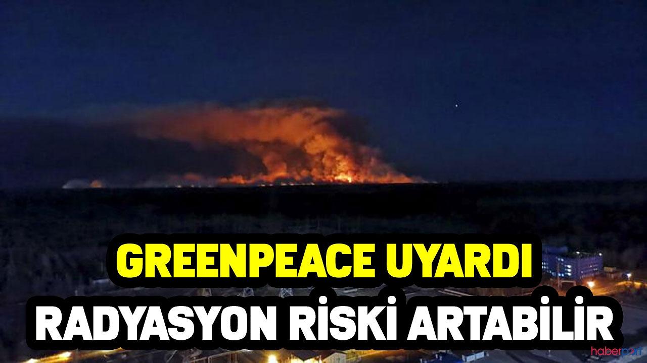 Greenpeace uyardı! Çernobil bölgesinde radyasyon tehlikesi oluşabilir