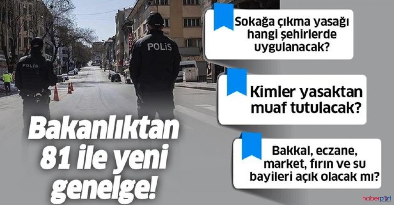Hafta sonu sokağa çıkma yasağı genelgesi İçişleri Bakanlığınca yayınlandı