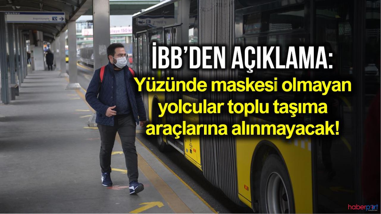 İBB'den toplu taşımalarda maske zorunluluğu kararı