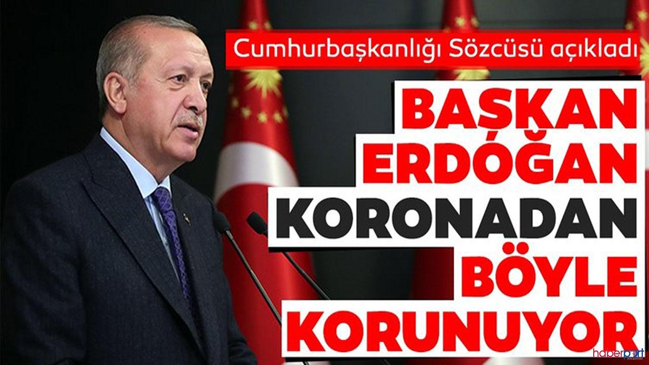 İbrahim Kalın açıkladı! Cumhurbaşkanı Erdoğan korona'dan nasıl korunuyor