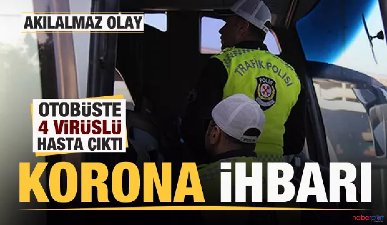 İstanbul-Van yolcu otobüsünde 4 kişide koronavirüsü çıktı