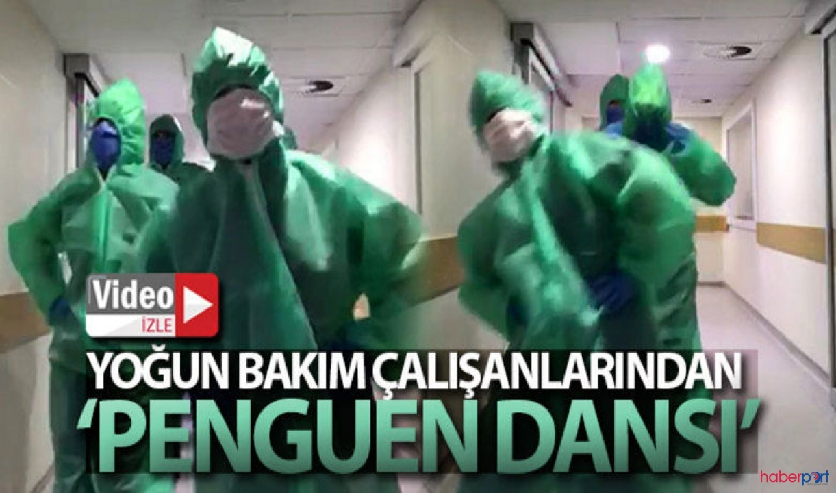 Malatya'da yoğun bakım çalışanlarından penguen dansı