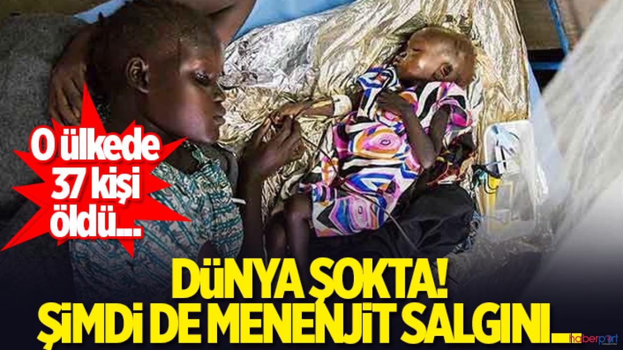 Menenjit salgını Batı Afrika ülkelerini vurdu! 37 kişi yaşamını yitirdi