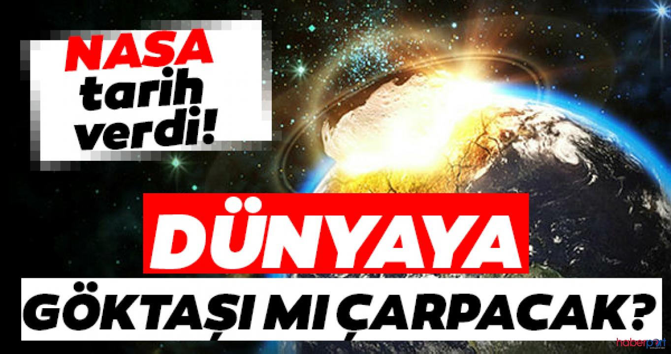 Meteor tehlikesinde yeni tarih NASA tarafından açıklandı