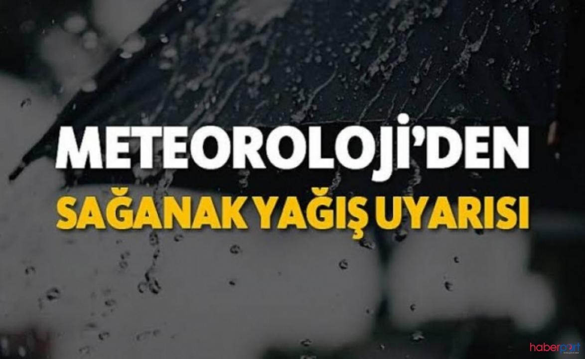 Meteorolojiye göre yurdun birçok kesimi sağanak yağmur etkisinde!