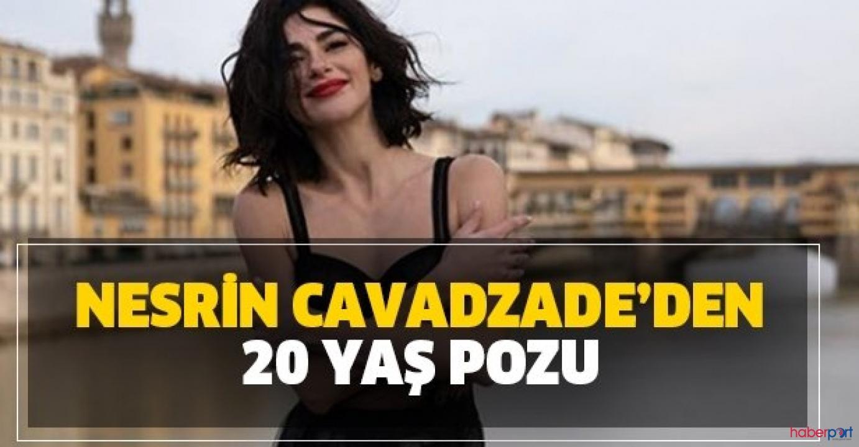 Nesrin  Cavadzade'nin 20 yaşına göndermeli paylaşımı