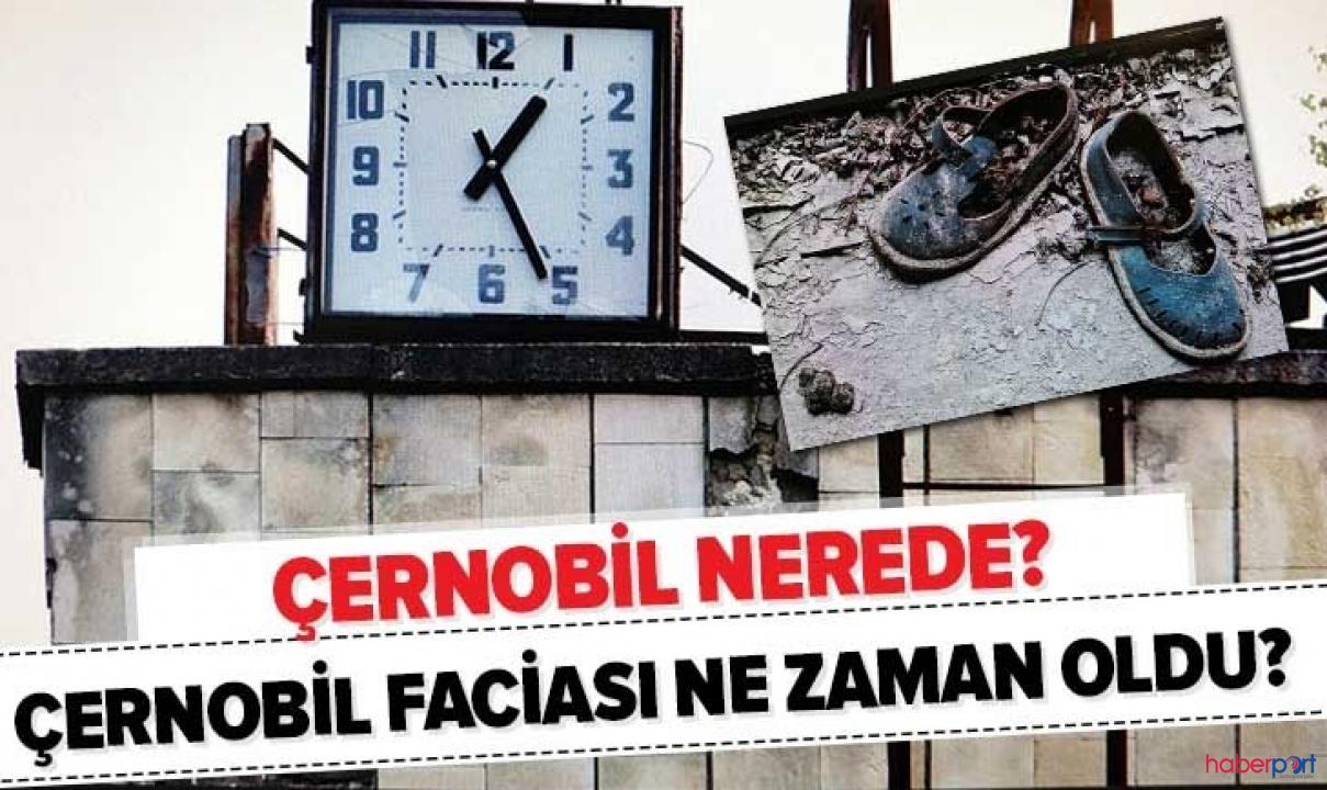 Nükleer patlamanın yaşandığı Çernobil nerede? Bölgedeki yangının tehlikesi ne boyutta?