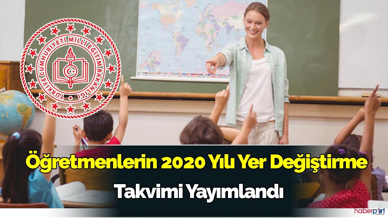 Öğretmenlerin 2020 Yılı Yer Değiştirme Takvimi Yayımlandı
