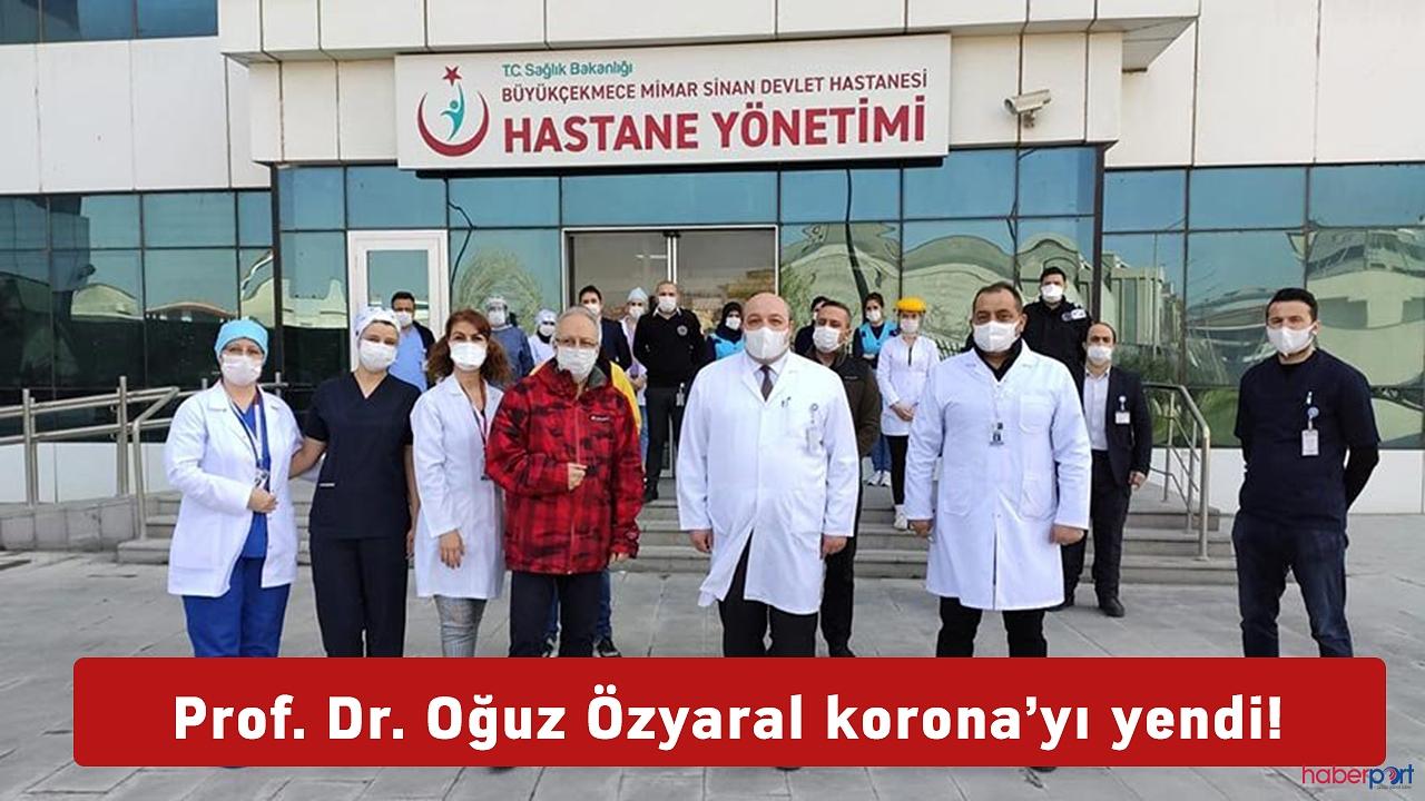 Rektör Yardımcısı Prof. Dr. Oğuz Özyaral'ın korona virüs zaferi!