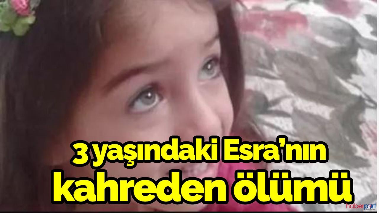 Samsun'da 3 yaşındaki Esra'nın acı ölümü!