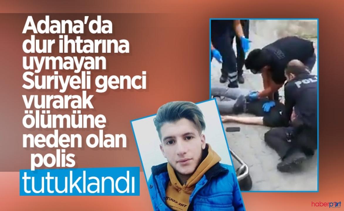 Suriye'li genci kaçarken vurarak ölümüne neden olan polis tutuklandı!