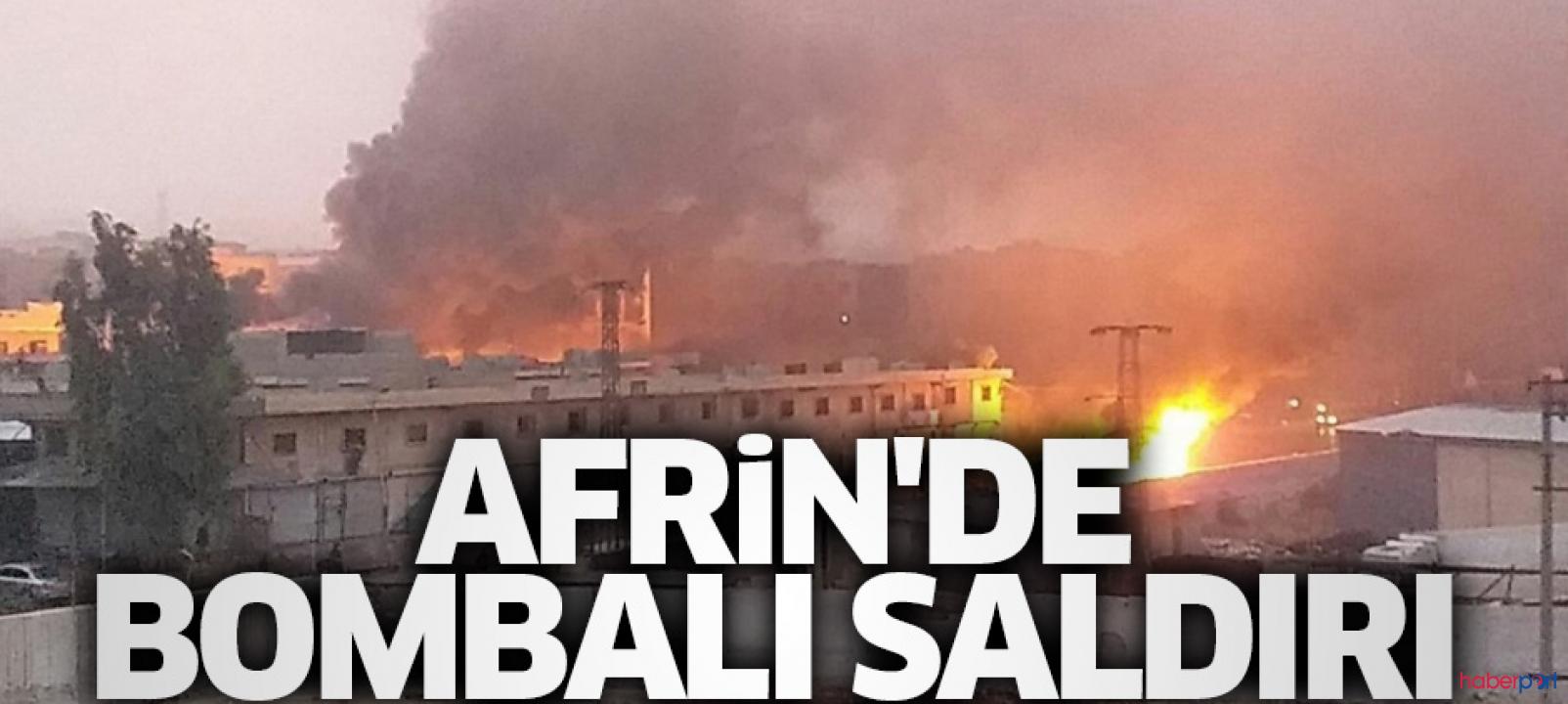 Suriye'nin Afrin ilçesinde bombalı araçla saldırı
