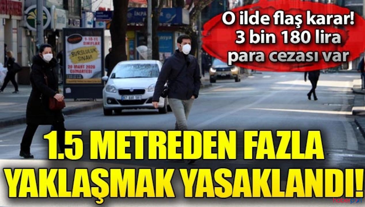 Zonguldak'ta yeni tedbir uygulaması! 1,5 metreden daha yakın yürüyene para cezası