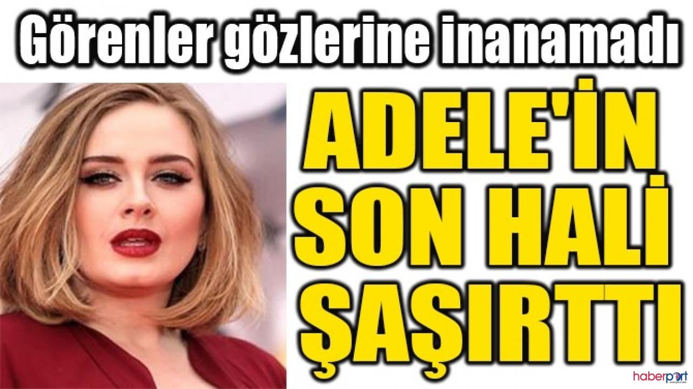 Adele bir yılda 45 kilo verince görenler gözlerine inamadı!