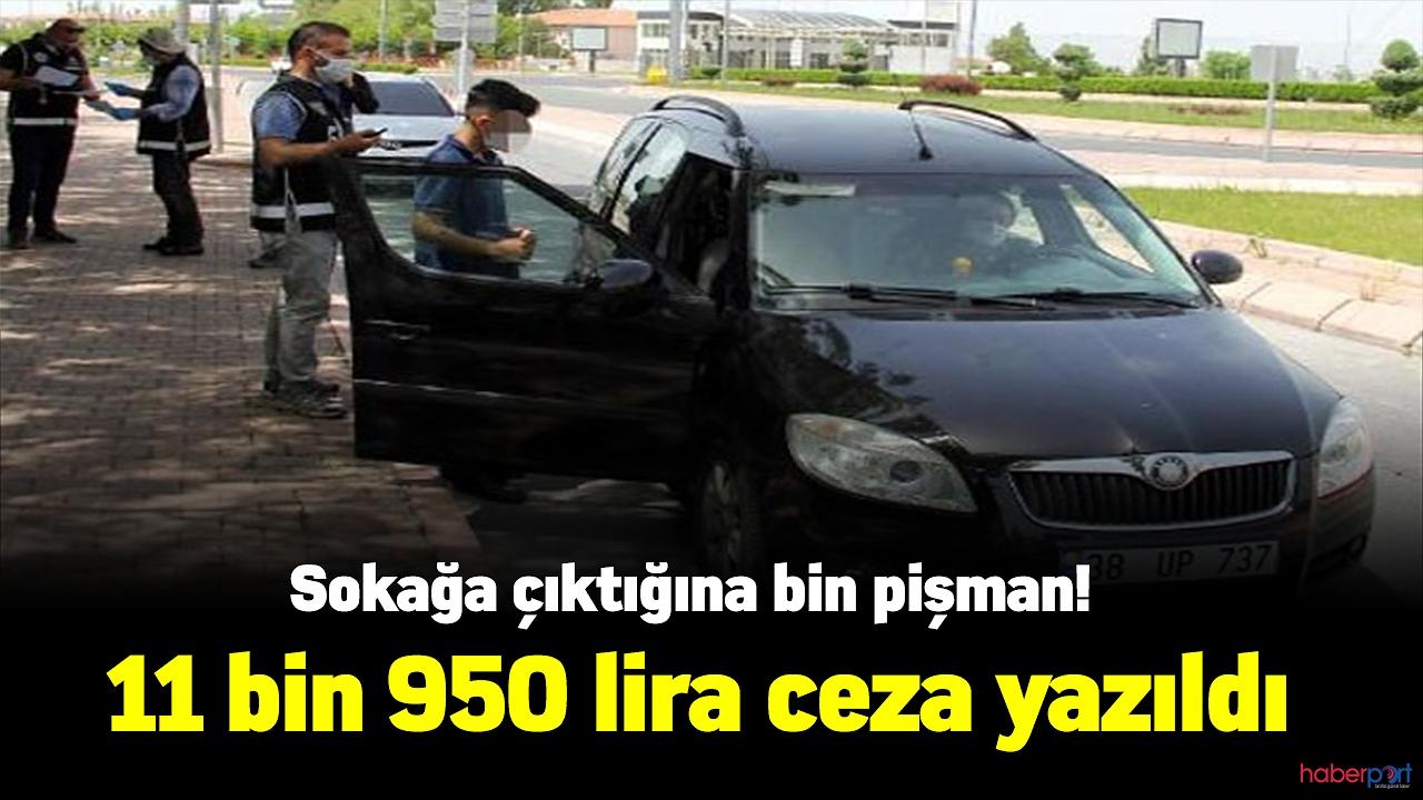 Ailecek sokağa çıkmanın bedeli 11 bin 950 lira!