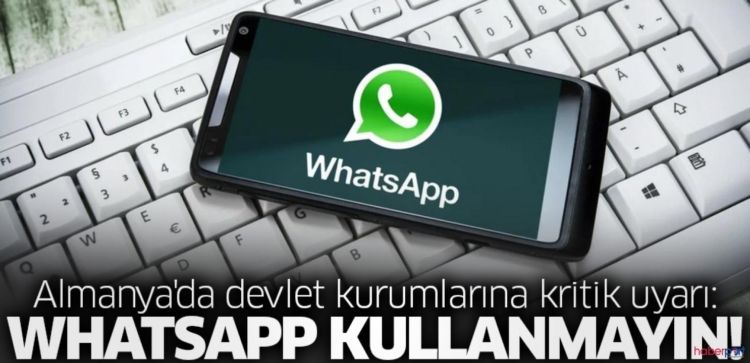 Almanya'da devlet kurumlarına WhatsApp uyarısı!