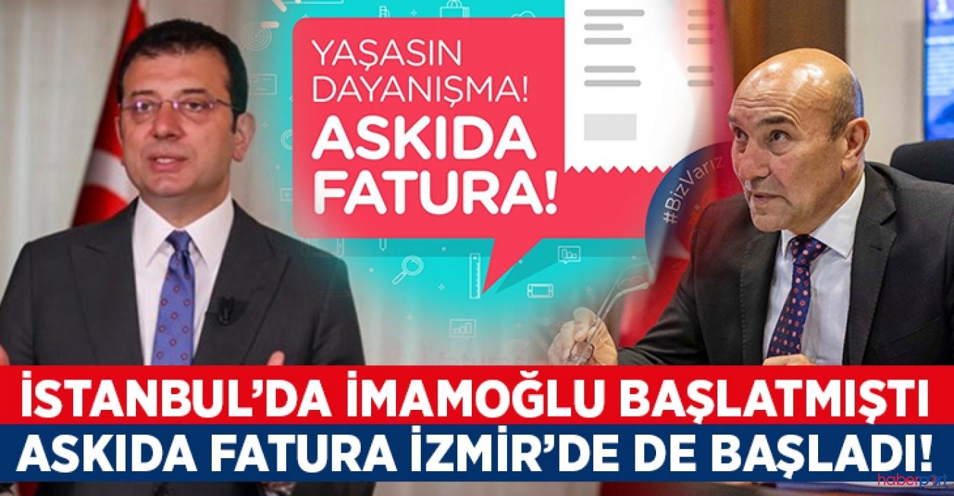 Başkan Tunç Soyer duyurusunu yaptı; Askıda Fatura kampanyası İzmir'de başladı