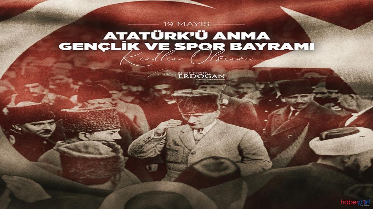 Cumhurbaşkanı Erdoğan'dan 19 Mayıs Atatürk'ü Anma, Gençlik ve Spor Bayramı paylaşımı