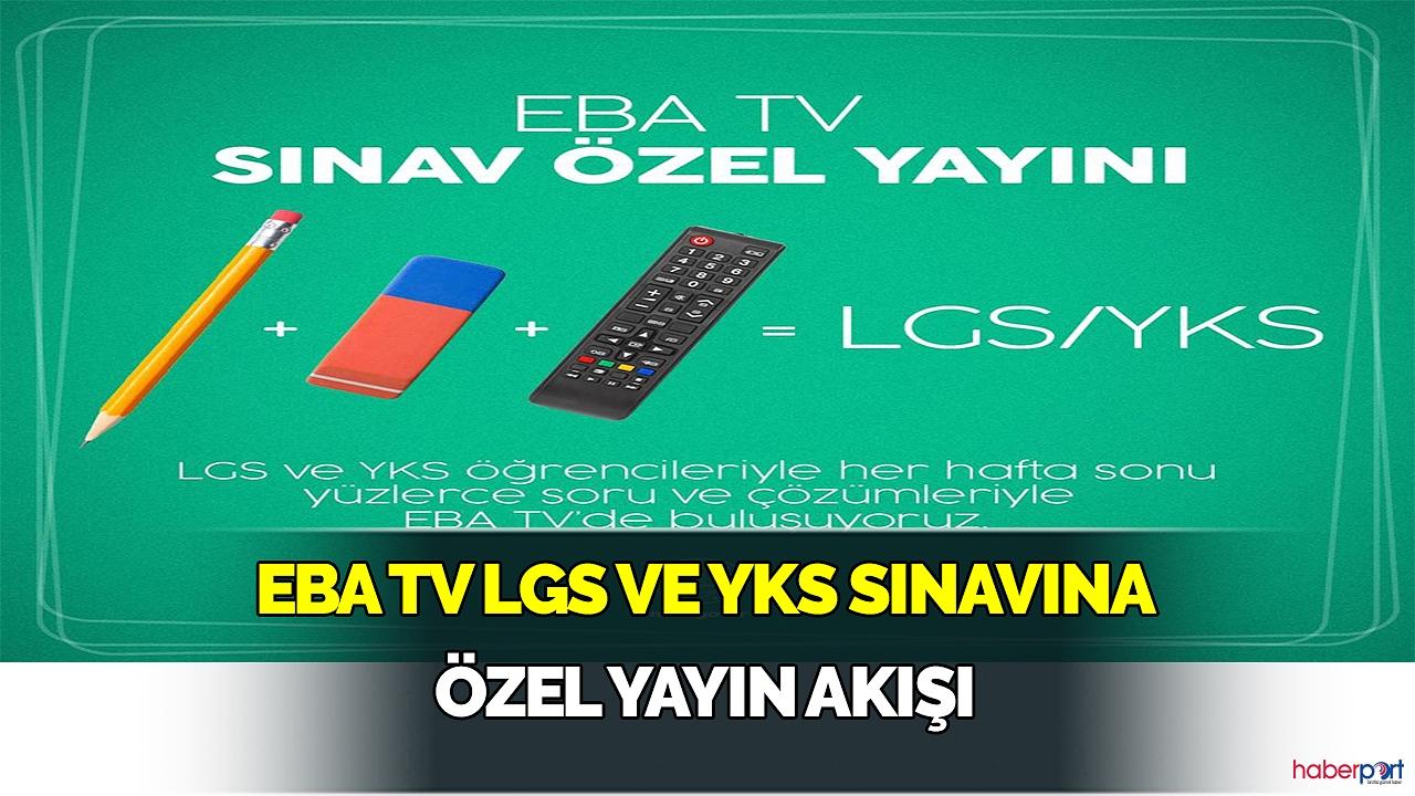 Eba Tv 'den LGS ve YKS sınavına hazırlanan öğrencilere özel hafta sonu yayını