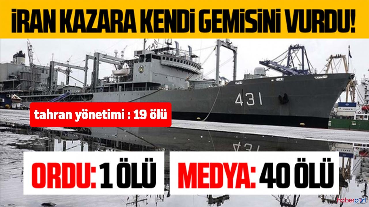 İran ordusunda şok! Kazara kendi gemileri vuruldu! 19 asker öldü