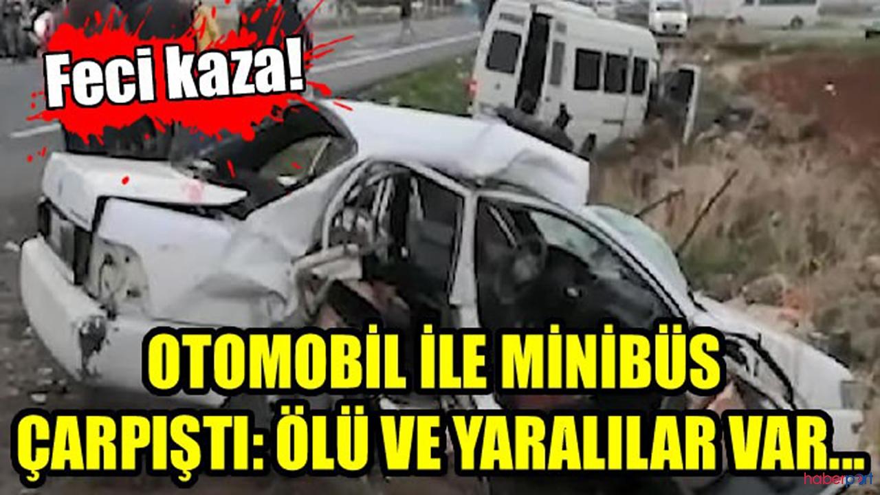 Konya'da Otomobil ile minibüs kazası! Ölü ve yaralılar var