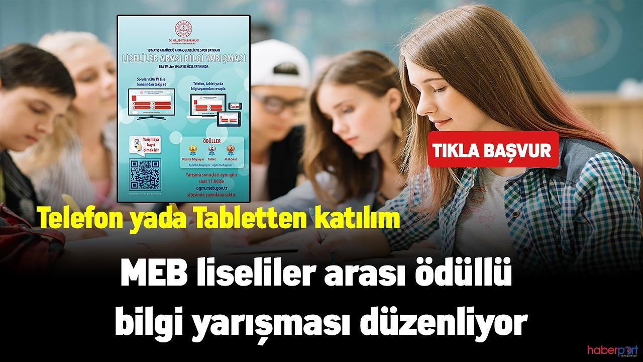 MEB liseliler arası bilgi yarışması düzenliyor