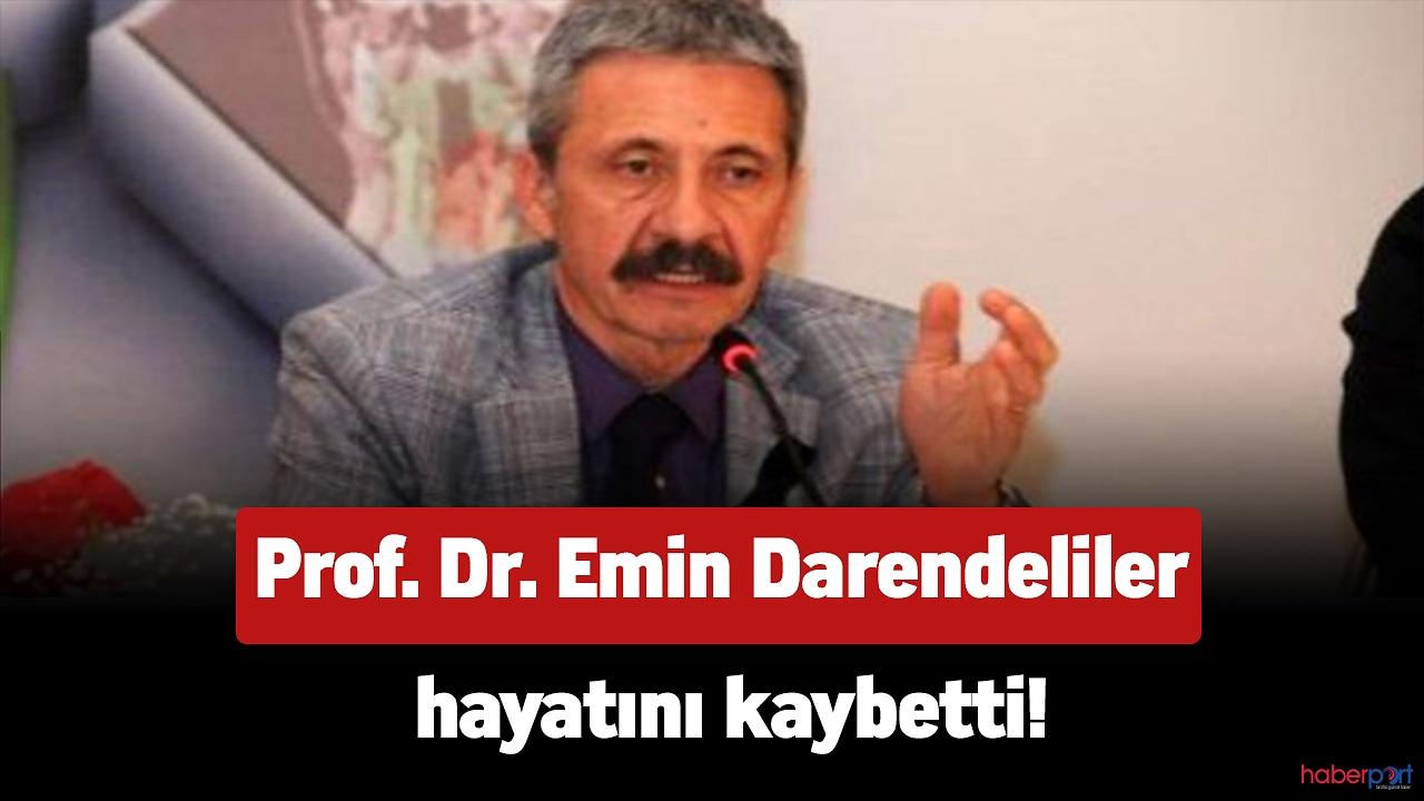 Prof. Dr. Emin Darendeliler kalp krizi geçirdi! hayatını kaybetti