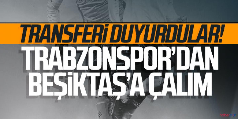 Transfer açıklandı, Trabzonspor'dan Beşiktaş'a transfer çalımı