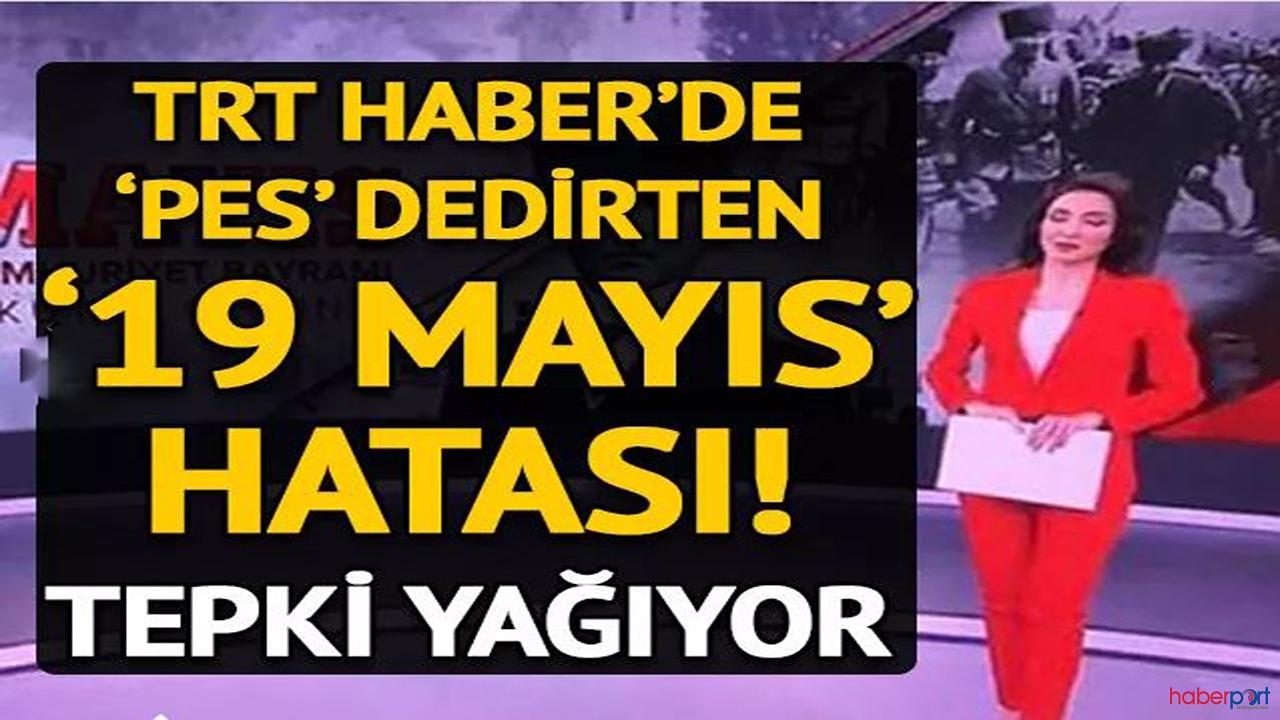 TRT'nin 19 Mayıs hatası sosyal medyada tepkiye neden oldu