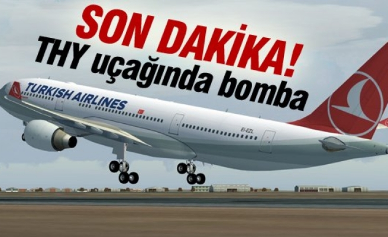 THY uçağında korkutan bomba ihbarı...