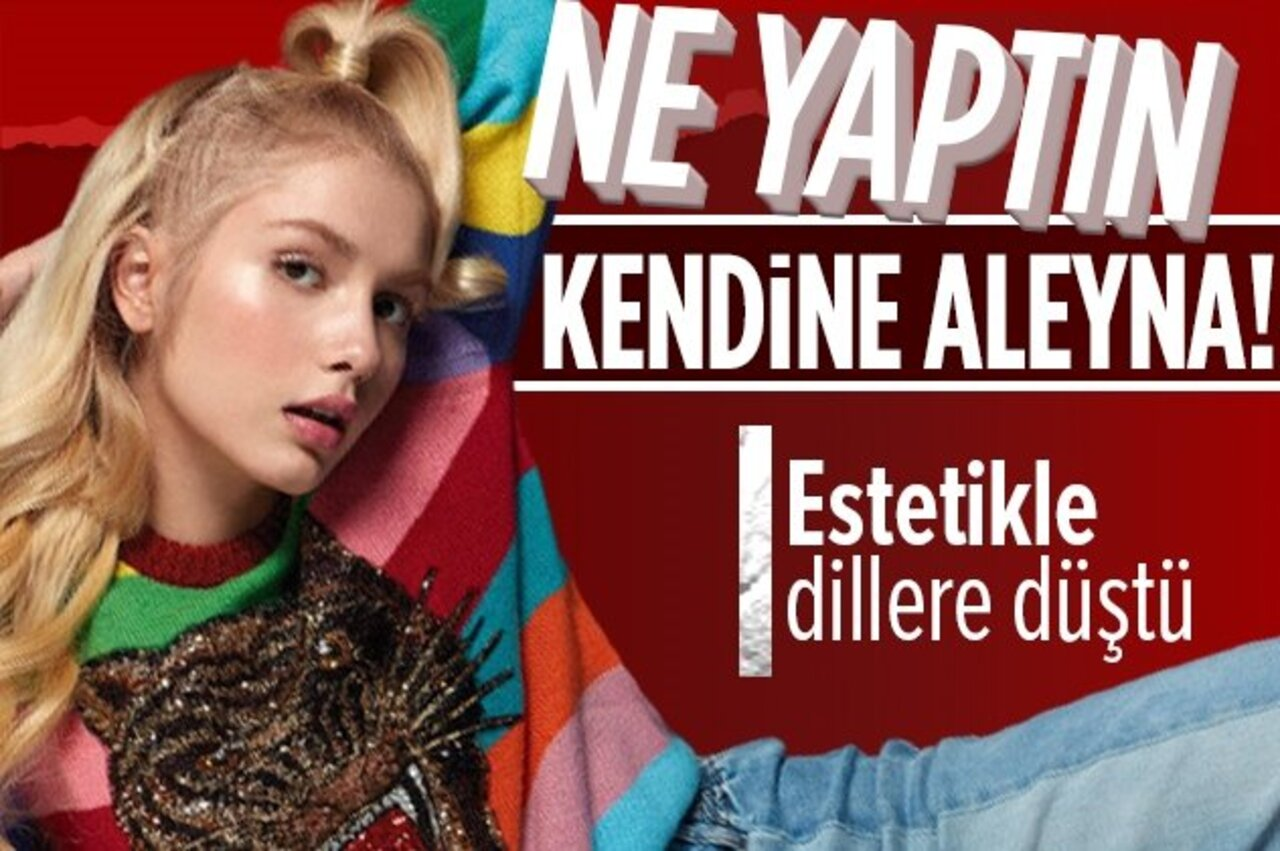 Genç popçu Aleyna Tilki'nin estetik merakı başına iş açtı!