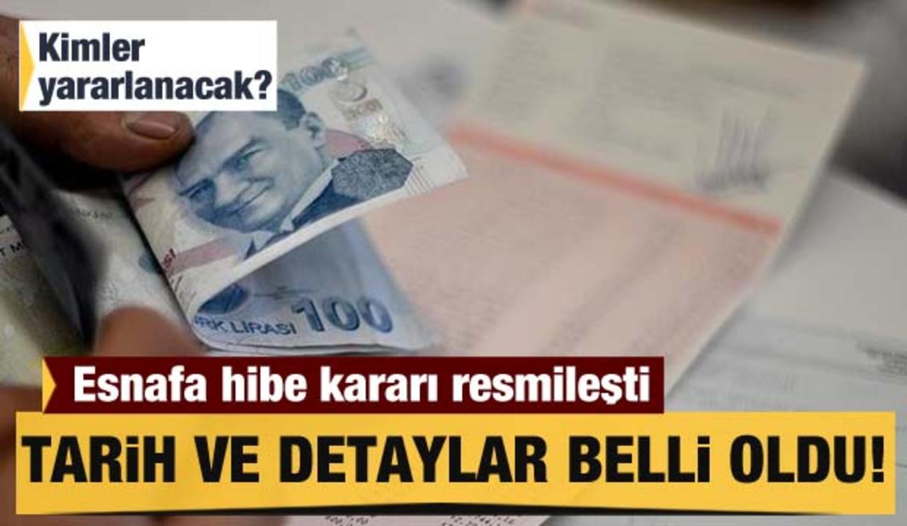 Başvurular başlıyor! Esnafa verilecek hibe desteği kararı Resmi Gazete'de..