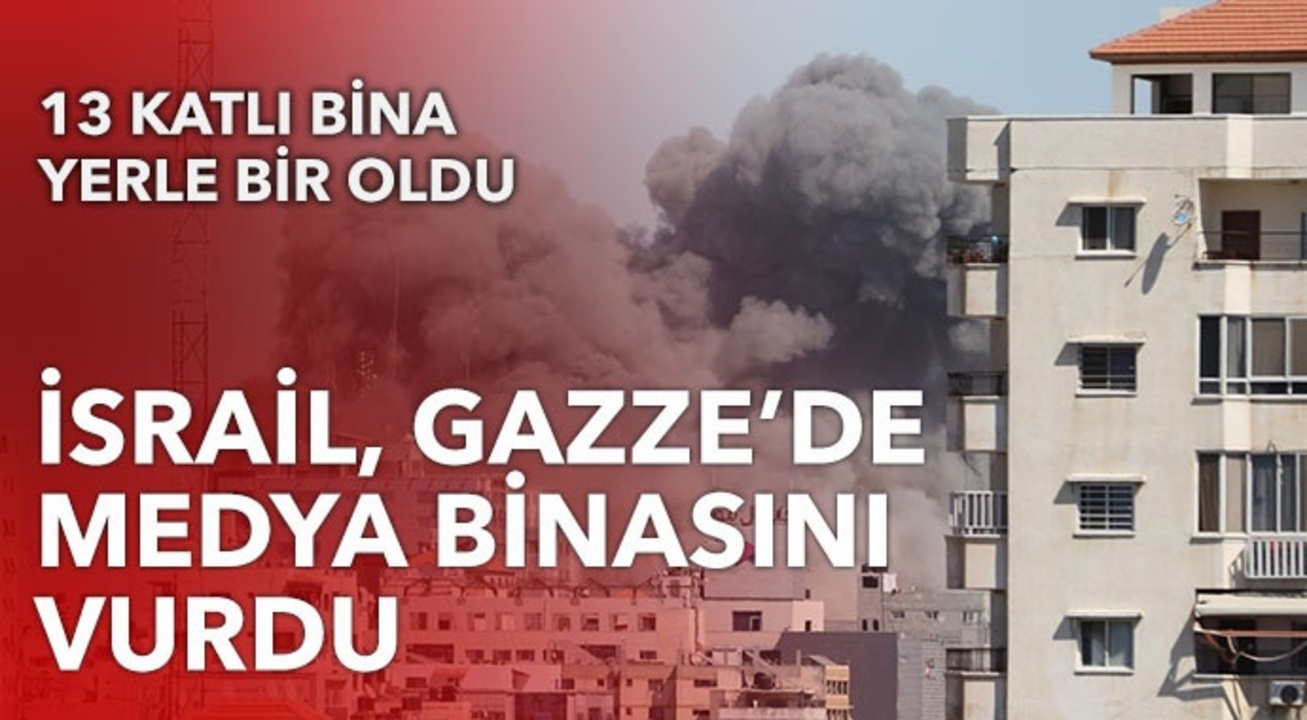 Gazze'yi ablukaya alan İsrail, medya binasını bombaladı!