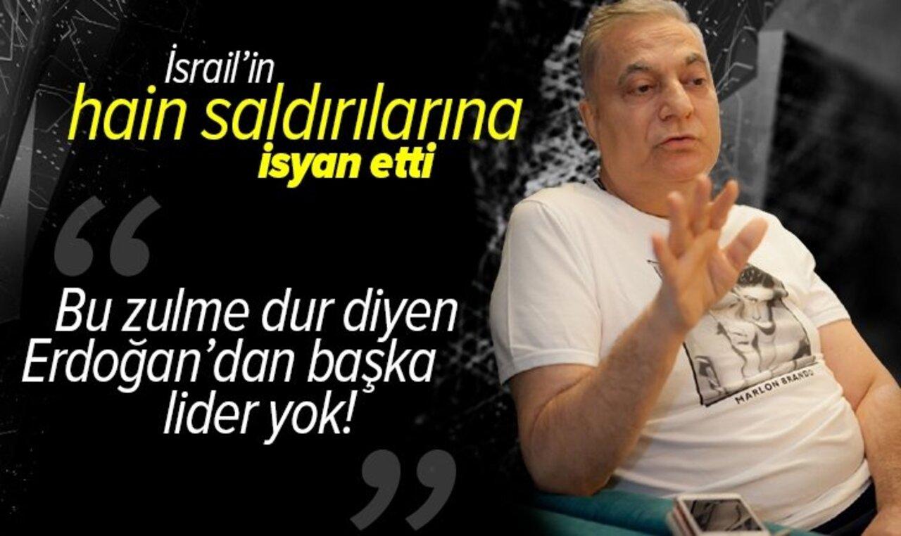İsrail terörünü eleştiren Mehmet Ali Erbil'den Erdoğan'a övgü dolu sözler..