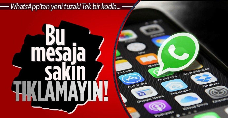 WhatsApp kullanıcıları dikkat! Bir mesajla hesabınızı kaybedebilirsiniz