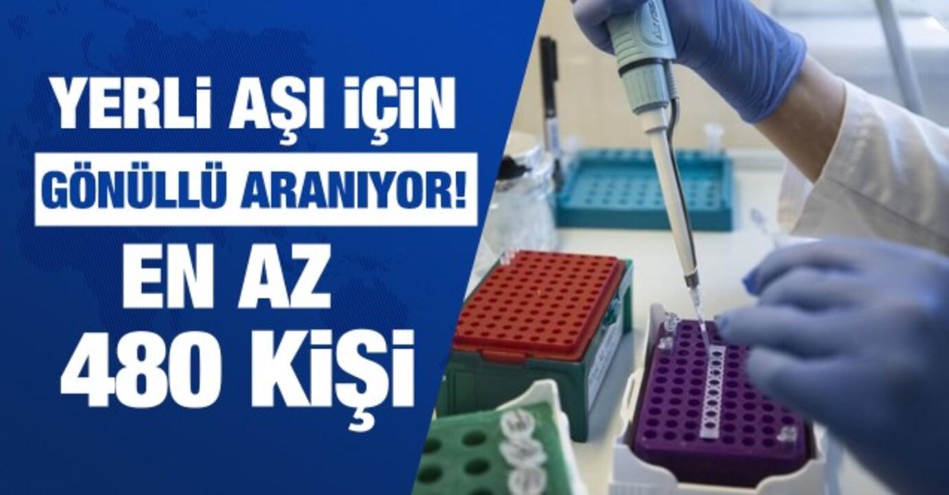 Yerli aşının Faz-2 evresi için 480 kişi aranıyor!