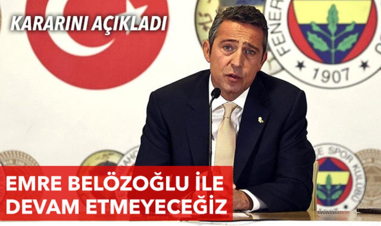 Ali Koç duyurdu: Emre Belözoğlu, yeni sezonda takımın başında yer almayacak!
