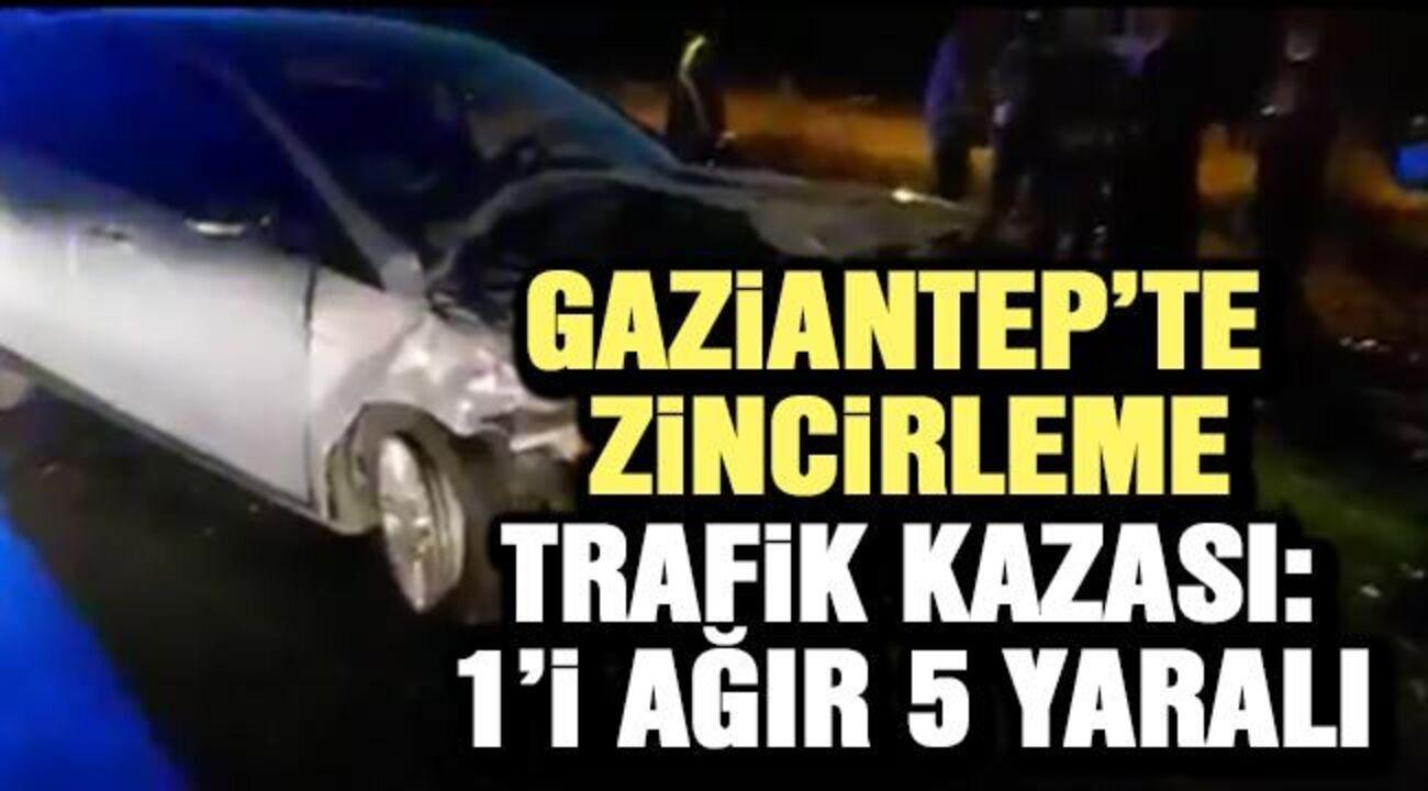 Gaziantep'te zincirleme trafik kazası sonucu 5 kişi yaralandı