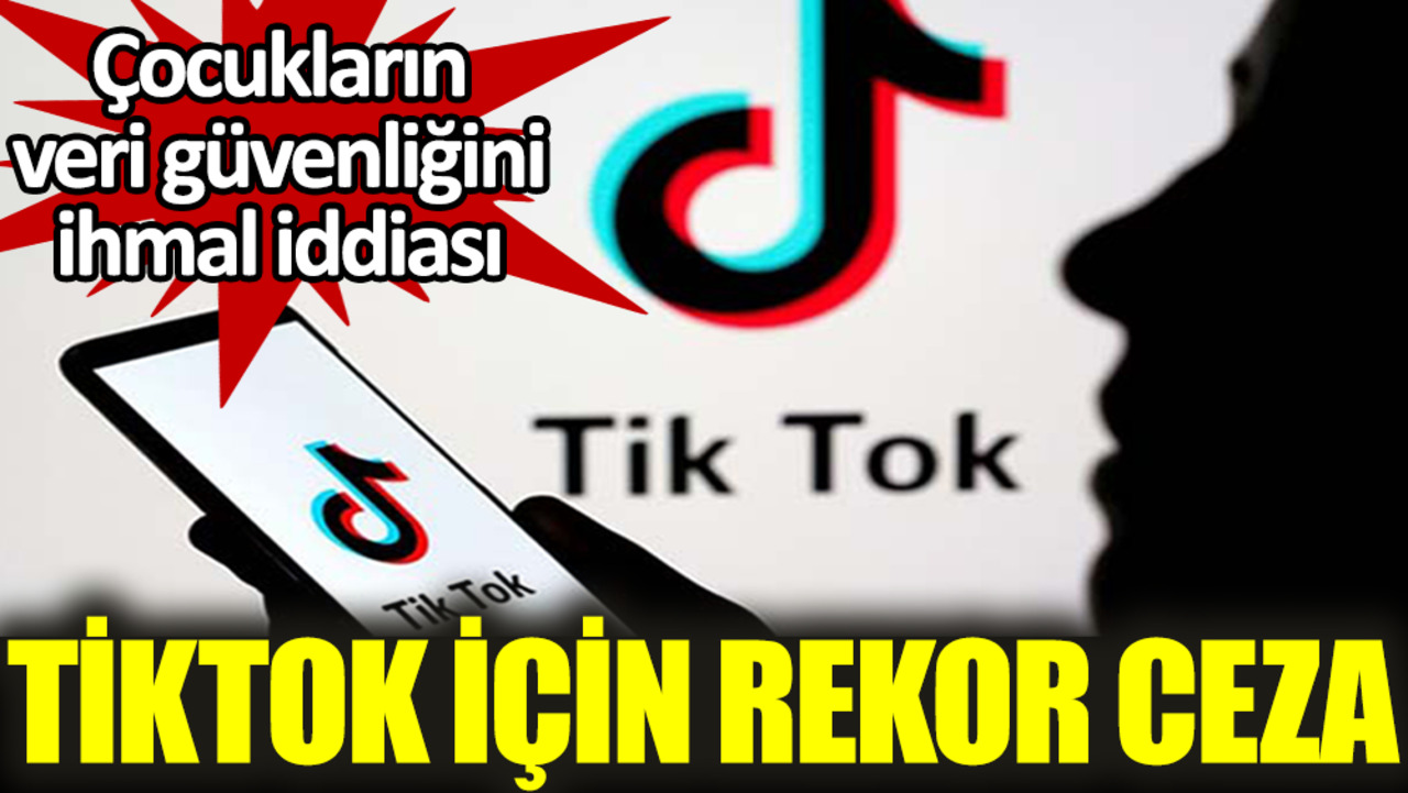 Hollanda'dan Tiktok'a 1.4 milyar euroluk rekor ceza!