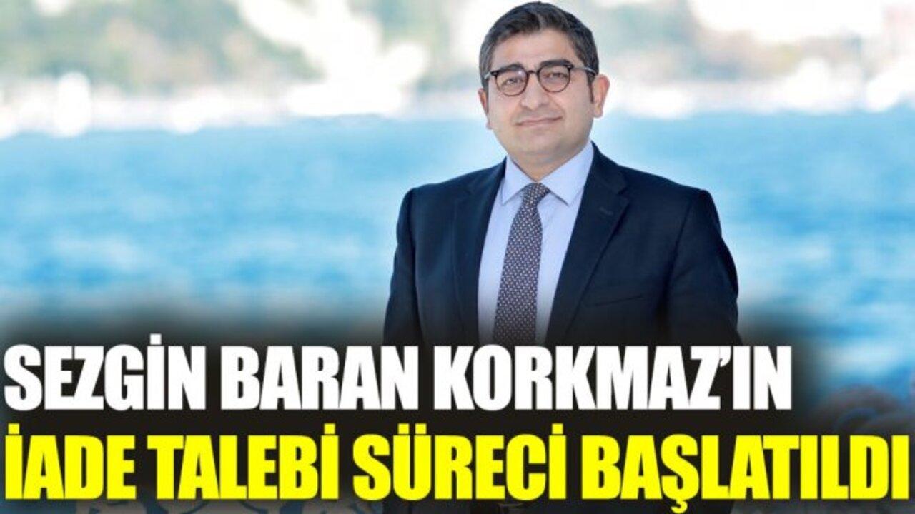 Sezgin Baran Korkmaz'ın Türkiye'ye iadesiyle ilgili süreç başlatıldı!