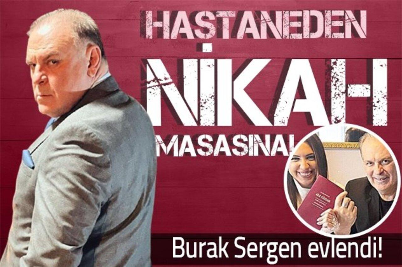 Usta oyuncu Burak Sergen ve Nihan Ünsal sürpriz nikahla dünya evine girdi!