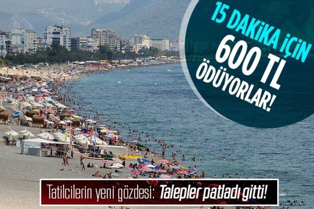 Antalya'da tatilcilerin pahalı tutkusu! 15 dakikasına 600 lira veriyorlar..