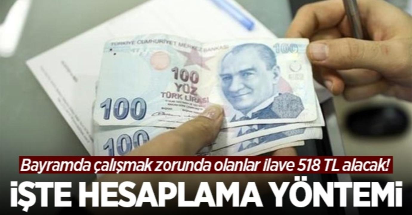 Bayramda çalışanlara en az 518 lira ek ödeme!
