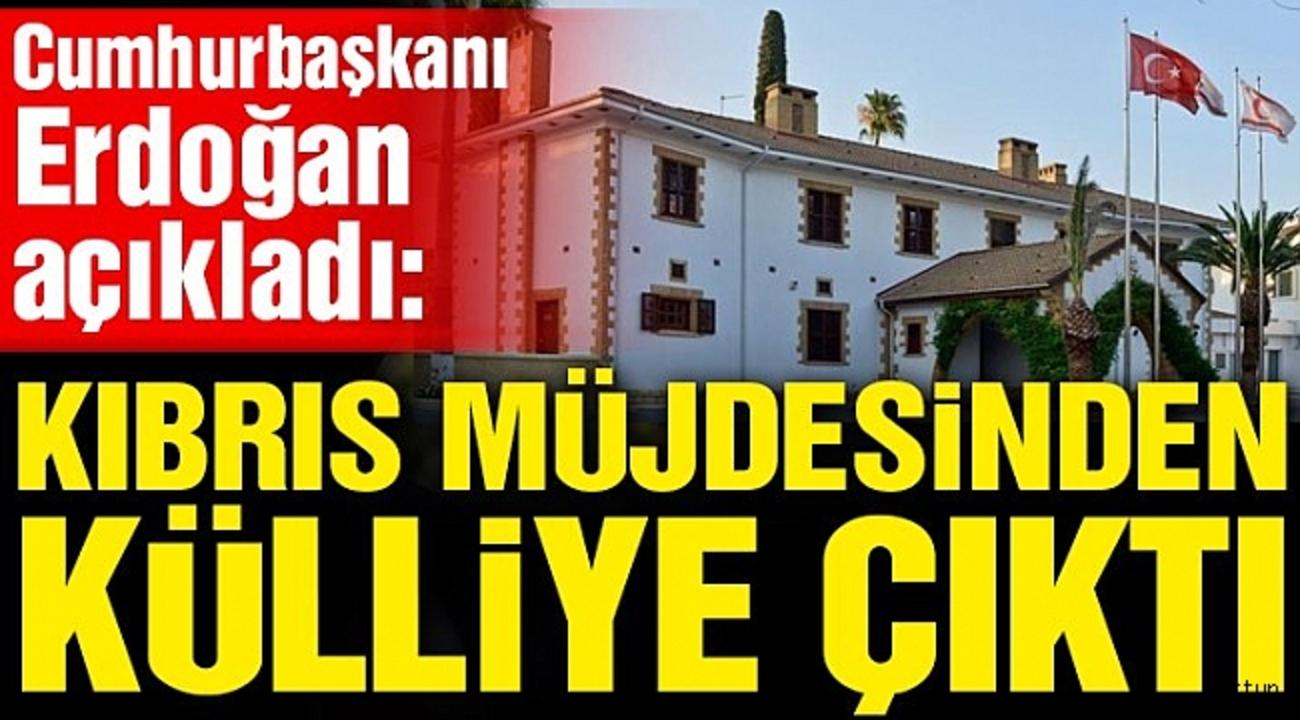 Cumhurbaşkanı Erdoğan müjde olarak duyurdu: KKTC'ye yeni Külliye ve parlamento binası!