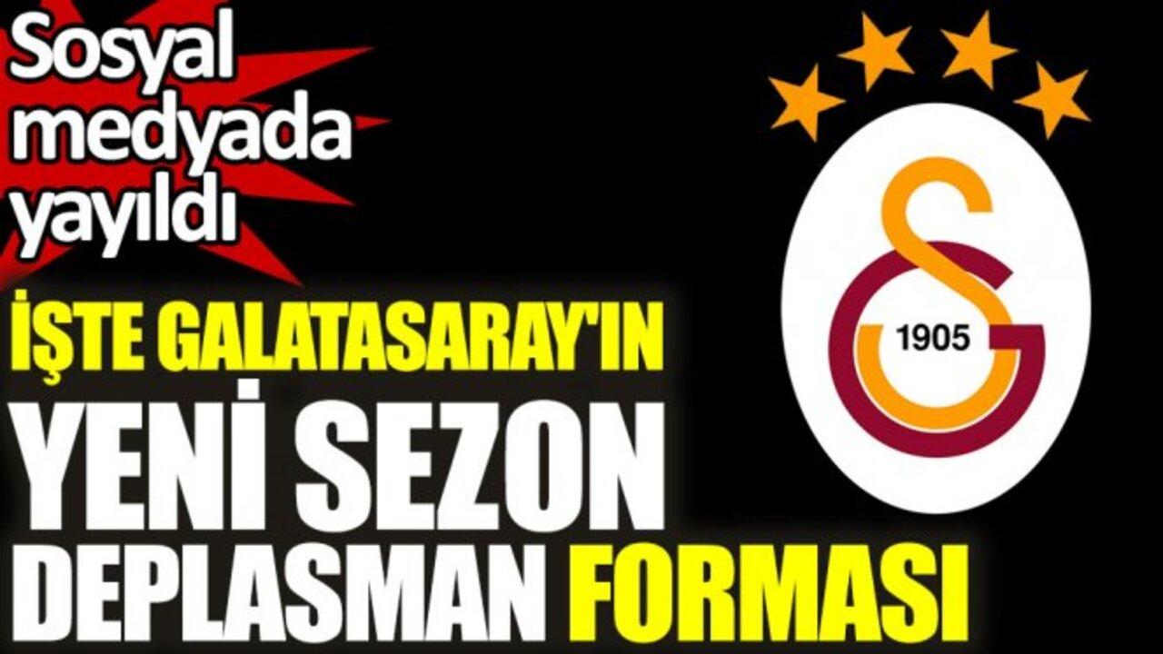 Galatasaray'ın deplasman forması sosyal medyada sızdırıldı