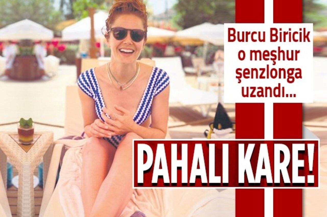 Günlüğü bin liralık şezlongta güneşlenen Burcu Biricik'in keyfi yerinde!