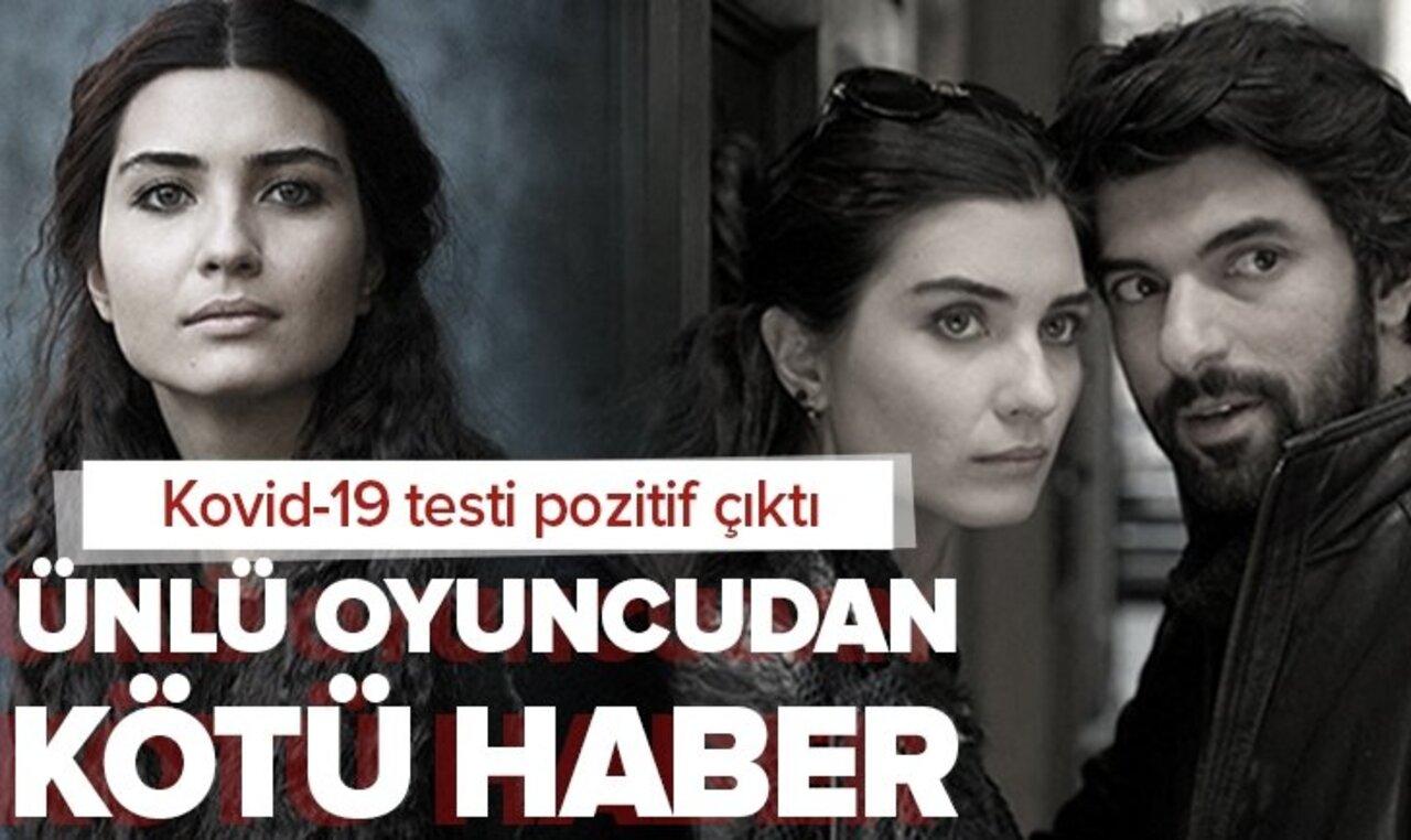 Güzel oyuncu Tuba Büyüküstün'ün koronavirüs test sonucu pozitif çıktı!