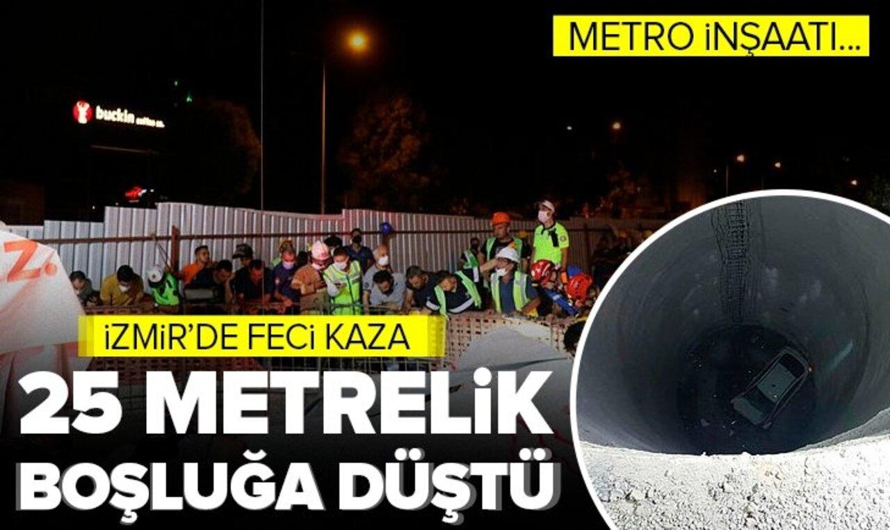 İzmir metrosu inşaatında feci kaza! Otomobil 25 metre boşluğa düştü